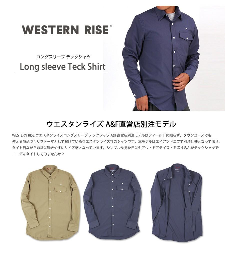 WESTERN RISE Teckロングスリーブシャツ A&F直営店別注モデル
