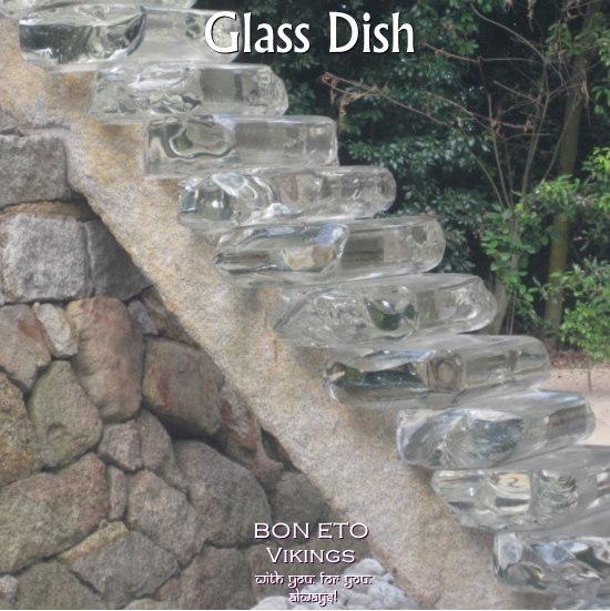 Glass Dish(ガラス食器)