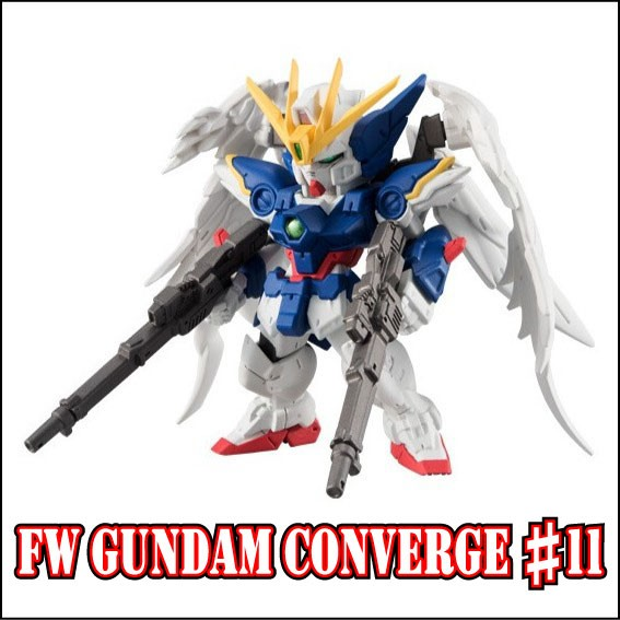 FW GUNDAM CONVERGE ♯11