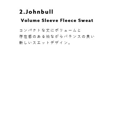 Johnbull(ジョンブル)<br>ボリュームスリーブ裏毛スウェットプルオーバー zc397