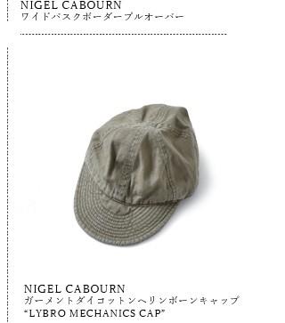 "NIGEL CABOURN(ナイジェルケーボン)<br>ガーメントダイコットンヘリンボーンキャップ""LYBRO MECHANICS CAP"" 80381366020"