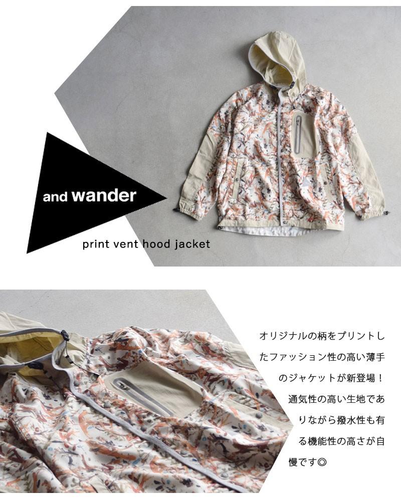 and wander(アンドワンダー)プリントベントフードジャケット