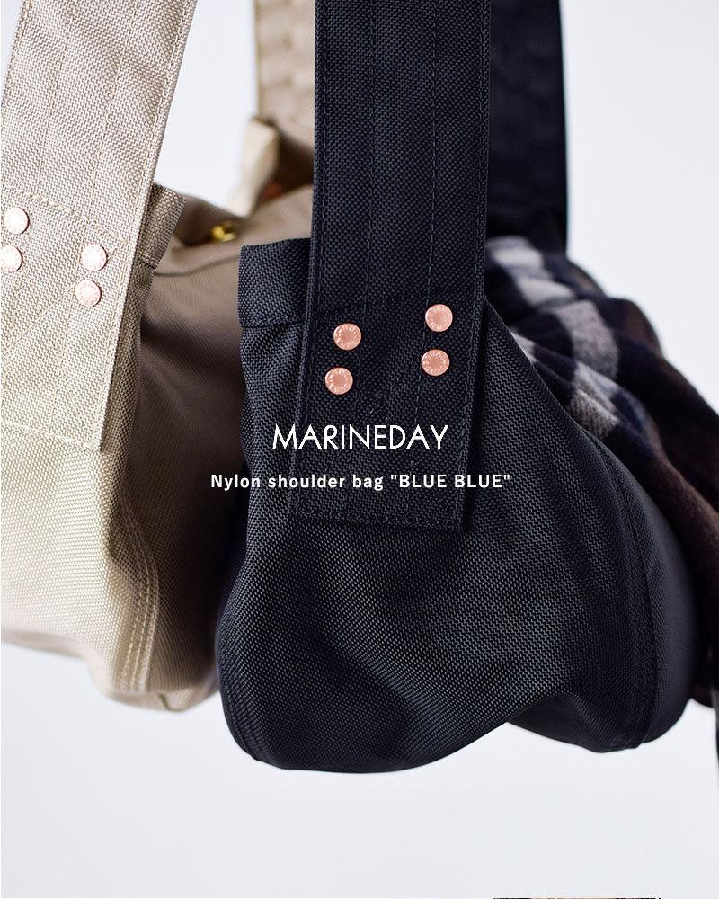 "MARINE DAY(マリンデイ)ナイロンショルダーバッグ""BLUE BLUE"" blueblue"