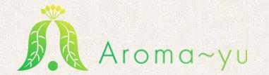 Aroma~yu(アロマーユ)公式オンラインショップ
