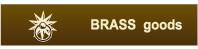 Brass Goods