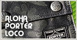 PORTER ポーター Aloha porter loco アロハポーターロコ