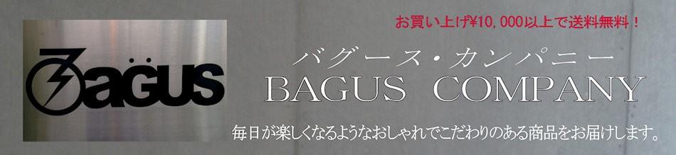 BAGUS COMPANY バグース・カンパニー