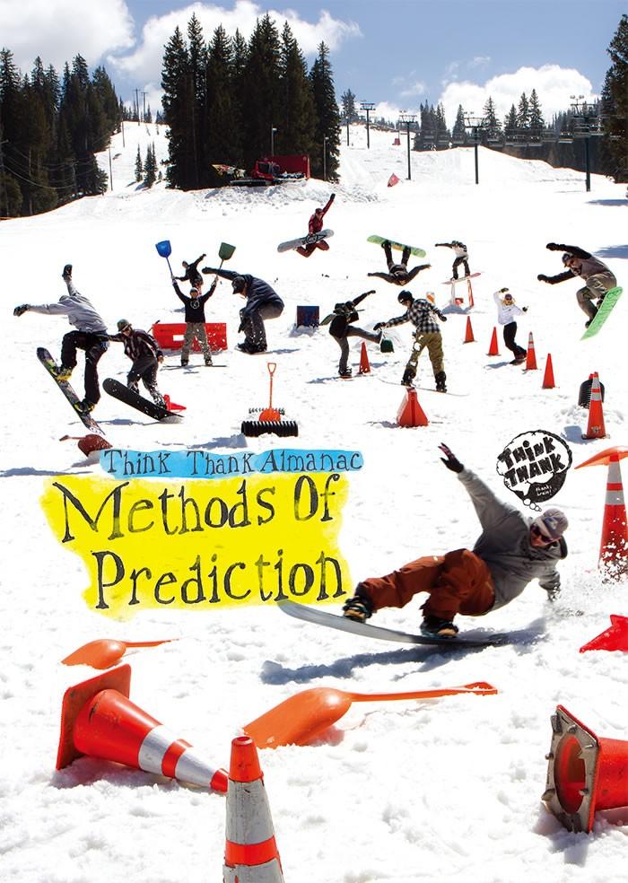 THINK THANK/ALMANAC Methods of Prediction