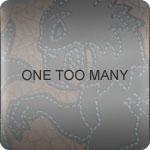 ONE TOO MANY-ワントゥーメニー-