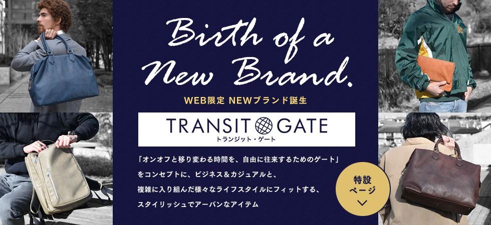 話題のNewブランド!TransitGate特集