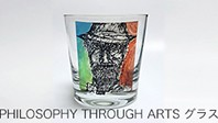 PHILOSOPHY THROUTH ARTS GLASS