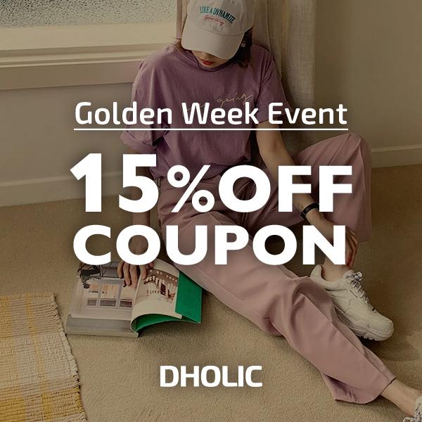 【DHOLIC】Golden Week Coupon☆15%OFFクーポン☆