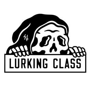 LURKING CLASS.