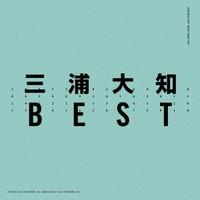 三浦大知/BEST