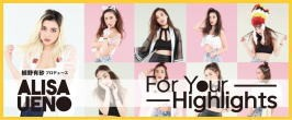 For Your Highlighs コスチュームグッズ