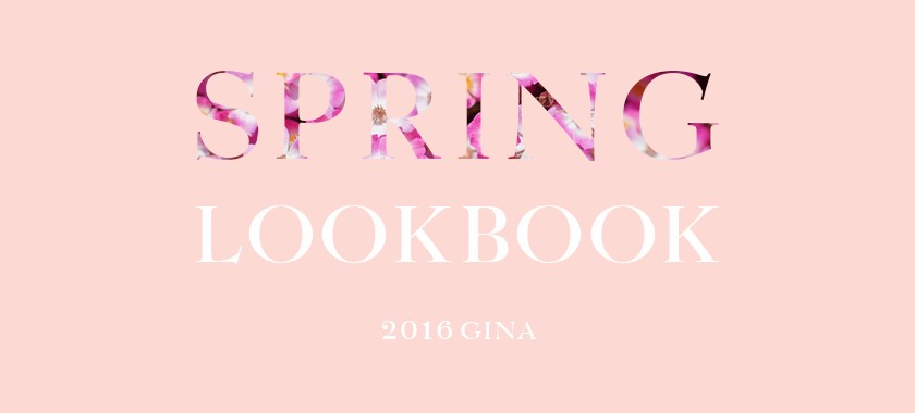 2016 SPRING LOOKBOOK