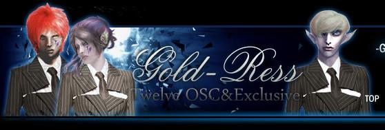 Gold-Ress Twelve OSC&Exclusive
