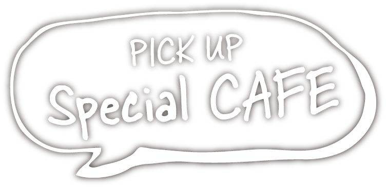 PICK UP Special CAFE