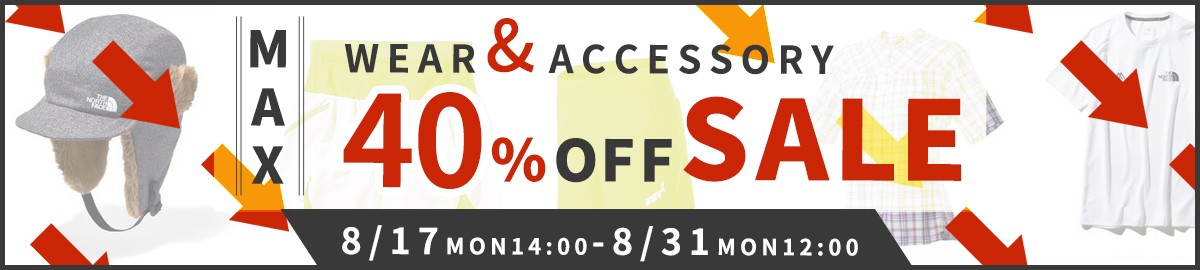 WEAR & ACCESORY MAX40%OFF SALE