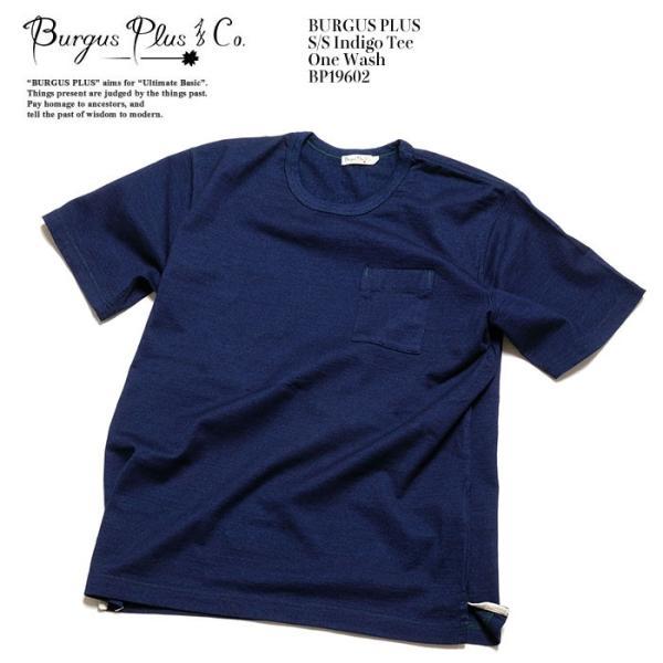 BURGUS PLUS バーガスプラス 半袖インディゴTシャツ ワンウォッシュ BP19602|hinoya-ameyoko|09