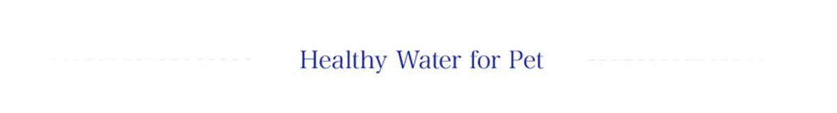 healthy water for pet