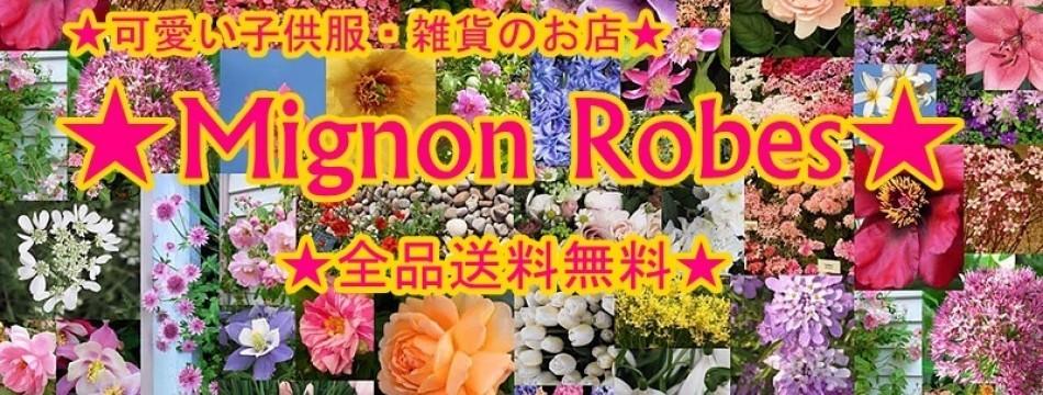 Mignon Robes