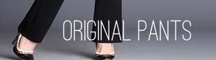 ORIGINAL PANTS