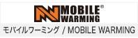 モバイルワーミング / MOBILE WA