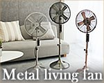 Metal living fan