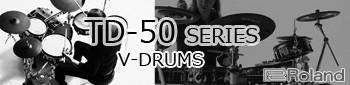 Roland V-Drums TD-50シリーズ