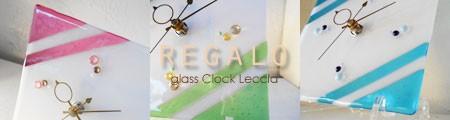 ガラス時計REGALO