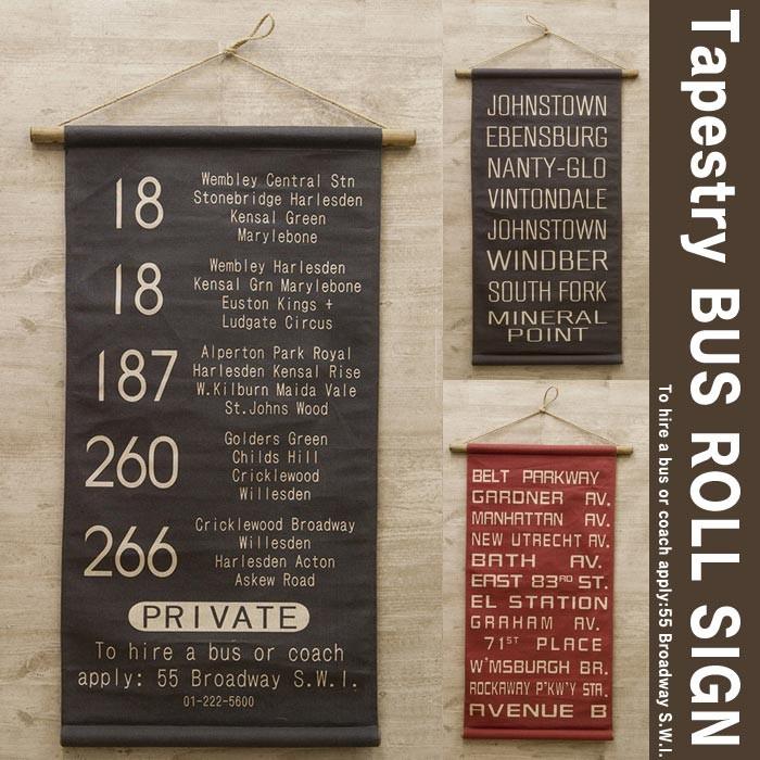 タペストリー バスロールサイン