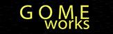 GOMEworks(ゴメワークス)