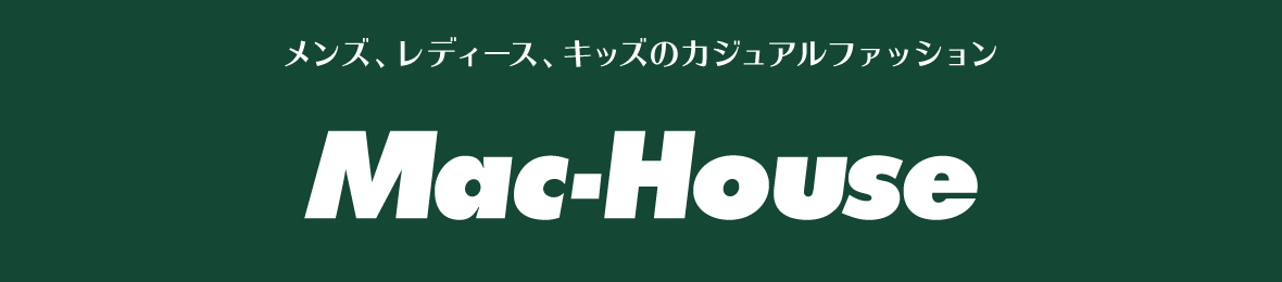 Mac-House(マックハウス) ヘッダー画像