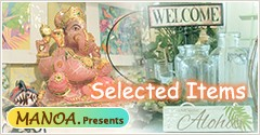 MANOA. Presents Selected Items