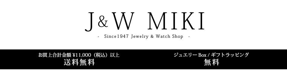 J&W MIKI