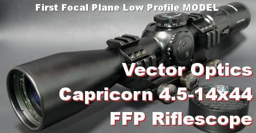 VectorOptics Capricorn 4.5-14x44 FFP ライフルスコープ