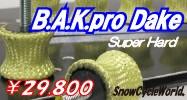 BAK pro Dake Super Hard