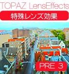 TOPAZ Lenseffects