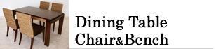 ダイニングテーブル&チェア