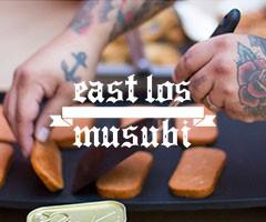 EAST LOS MUSUBI