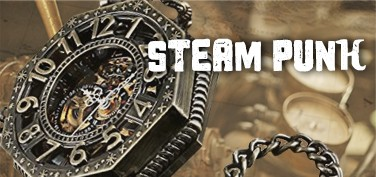 Steampunk スチームパンク