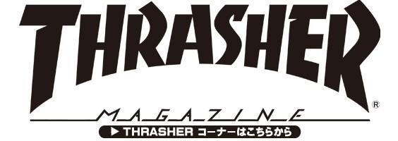 THRASHER コーナー