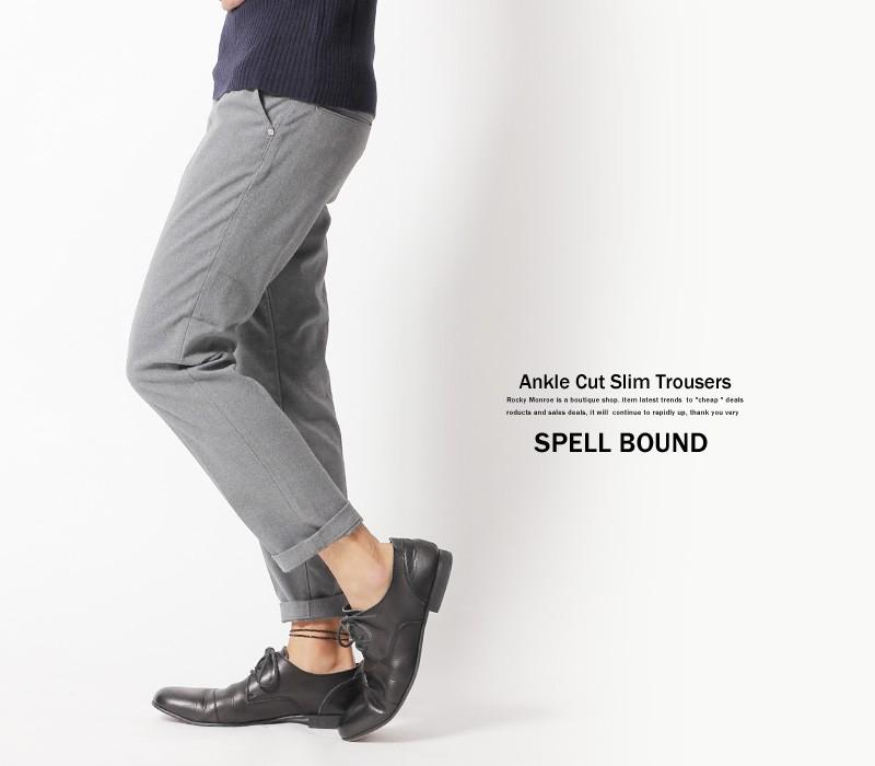 【SPELL BOUND/スペルバウンド】日本製アンクルスリムトラウザー