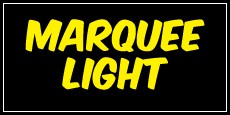 MARQUEE LIGHT