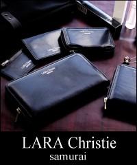 LARA Christie(ララクリスティー)samurai