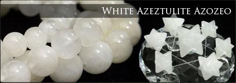 ホワイトアゼツライト アゾゼオ