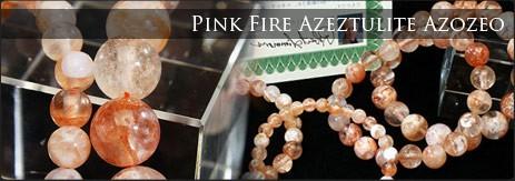 ピンクファイアーアゼツライト アゾゼオ