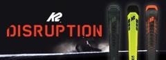 K2 DISRUPTION