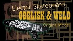 電動スケートボード 400W 「OBELISK×WELD」オリジナルモデル